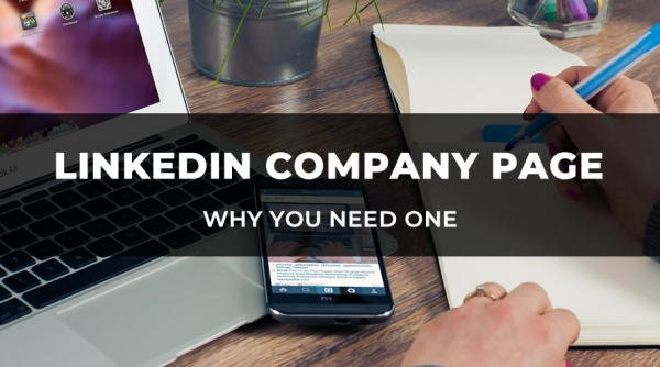 LinkedIn Company pages build brand awareness and help with SEO